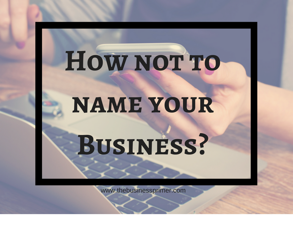 How not to name your Business