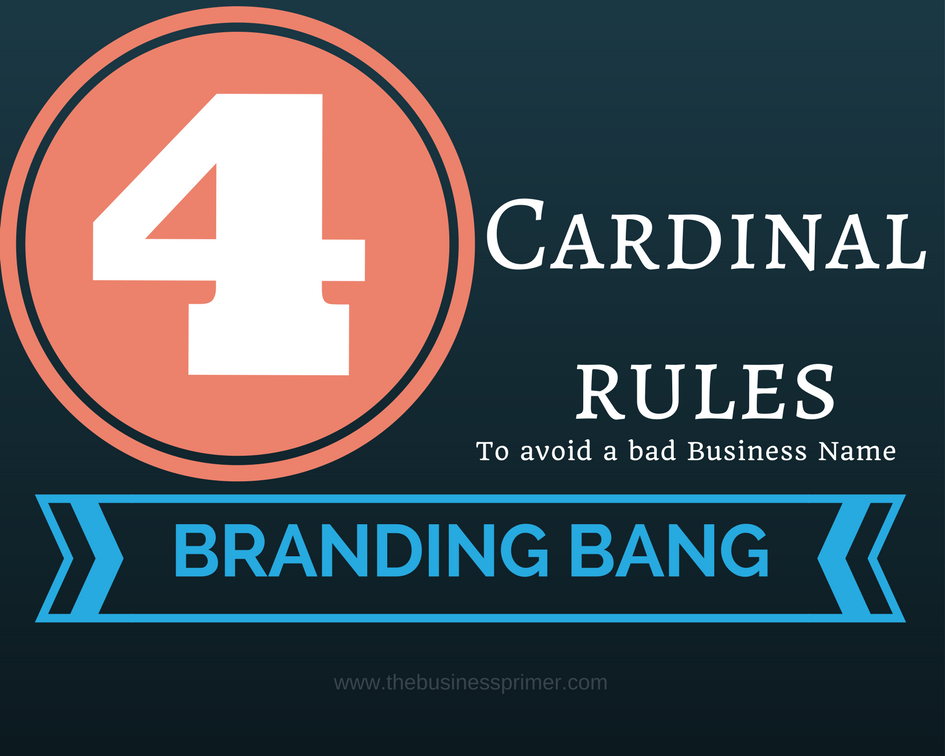4 Cardinal Rules to avoid a bad business name