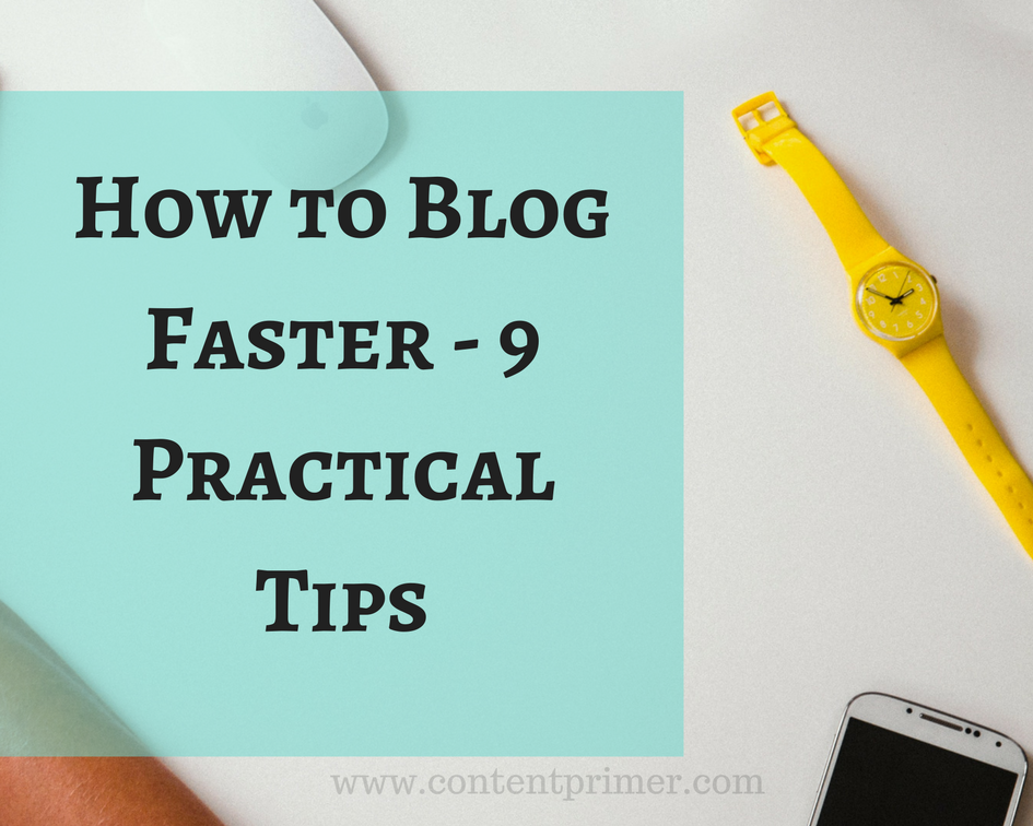 Write a blog faster