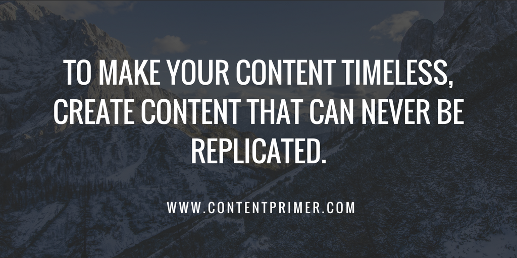 Create Timeless Content